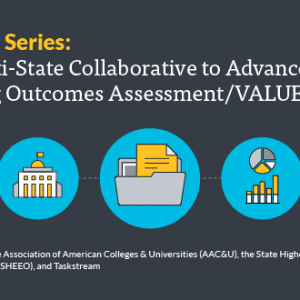 SHEEO, AAC&U, and Taskstream Launch Webinar Series to Highlight Best Practices and Key Learnings from Multi-State Collaborative Assessment Initiative