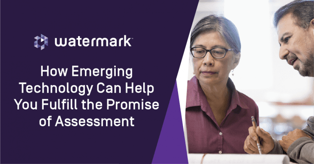banner, blog, How EmergingTechnology Can Help You Fulfill the Promise of Assessment