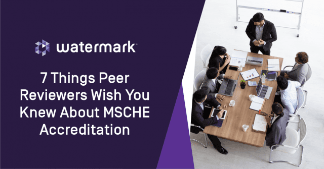 banner, blog, MSCHE accreditation 7 things peer reviewers wish you knew